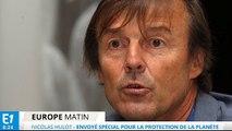 "Hulot : ""Climat : Hulot garant de la ""sincérité"" de Hollande"