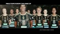 Bande-annonce : Finale Coupe d'Europe de handball féminin