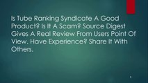 Tube Ranking Syndicate Pro Reviews -  Tube Ranking Syndicate Reviews