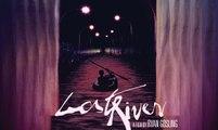 LOST RIVER - Bande-annonce [VOST|HD] [NoPopCorn] (Ryan Gosling, Christina Hendricks, Saoirse Ronan)
