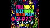AA.VV. - Full Moon Deep House Beach Party 2015 (Koh Phangan, Thailand)