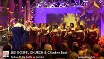 Joshua fit the battle of Jericho Les Gospel Church & Chimène Badi GOSPEL MARIAGE