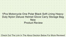 1Pcs Motorcycle One Polar Black Soft Lining Heavy-Duty Nylon Deluxe Helmet Glove Carry Storage Bag New Review
