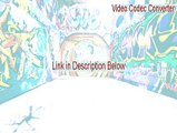 Video Codec Converter Keygen [video codec converter windows]
