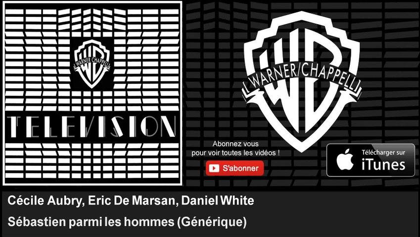 Cécile Aubry, Eric De Marsan, Daniel White - Sébastien parmi les hommes - Générique