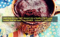 Easy Guilt Free Desserts   Guilt Free Desserts Kelley Herring   Healthy Dessert Recipes