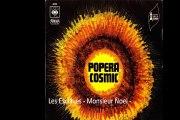"""Popera Cosmic """"Les Esclaves -Monsieur Noel""""1969 French Psychedelic Prog"""