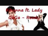 Rihanna - Ready Ft. Lady Gaga