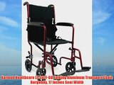 Karman Healthcare LT-2017-BD Folding Aluminum Transport Chair Burgundy 17 Inches Seat Width