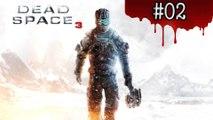 Dead Space 3 - partie 2 - xbox360
