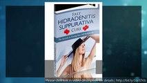 Learn Cure Hidradenitis Suppurativa - Fast Hidradenitis Suppurativa Cure