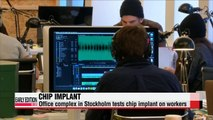 Office complex in Sweden tests chip implant on workers