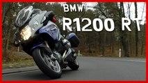 ESSAI BMW R1200 RT : la moto pour aller vite... Et loin !