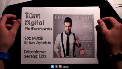 Ertan Aytekin - Adın Yazıyor ( Official Hand Made Video)