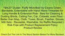*SALE* Duster: Fluffy Microfiber by Cleans Green, Bendable, Extendable with Hand Wand Threaded for Long Handle & Extension Pole - Best for Cleaning & Dusting Blinds, Ceiling Fan, Car, Cobweb, even Floor - Better than Mop, Cloth, Towel, Brush, Feather, Glo