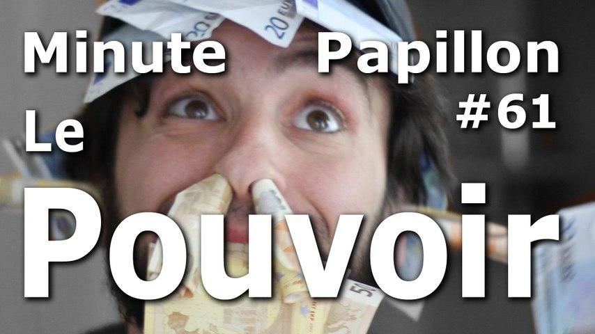 Minute Papillon #61 Soif de Pouvoir