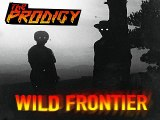 [ DOWNLOAD MP3 ] The Prodigy - Wild Frontier (Original Mix) [ iTunesRip ]