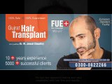 Correction of previous bad hair transplant or hair line correction by FUE hair transplant in Pakistan