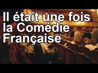 DRDA : Il était une fois la Comédie Française