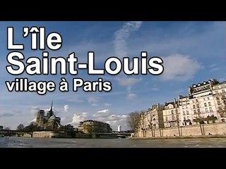 DRDA : L'Île Saint-Louis : village à Paris