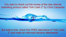 Info Cash 2 Review    WATCH THIS REVIEW of Info Cash 2