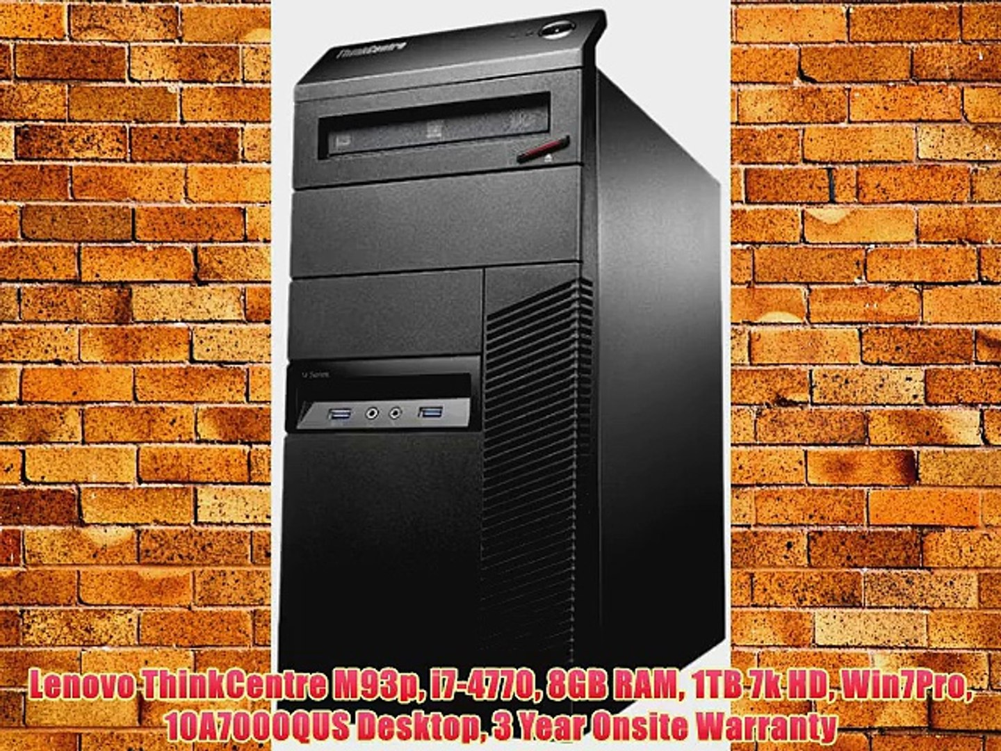 Lenovo ThinkCentre M93p i7-4770 8GB RAM 1TB 7k HD Win7Pro 10A7000QUS  Desktop 3 Year Onsite