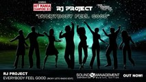 RJ Project - Everybody Feel Good - Hit Mania Champions 2015