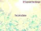 EF Duplicate Files Manager Key Gen (ef duplicate files manager 6.40 crack 2015)