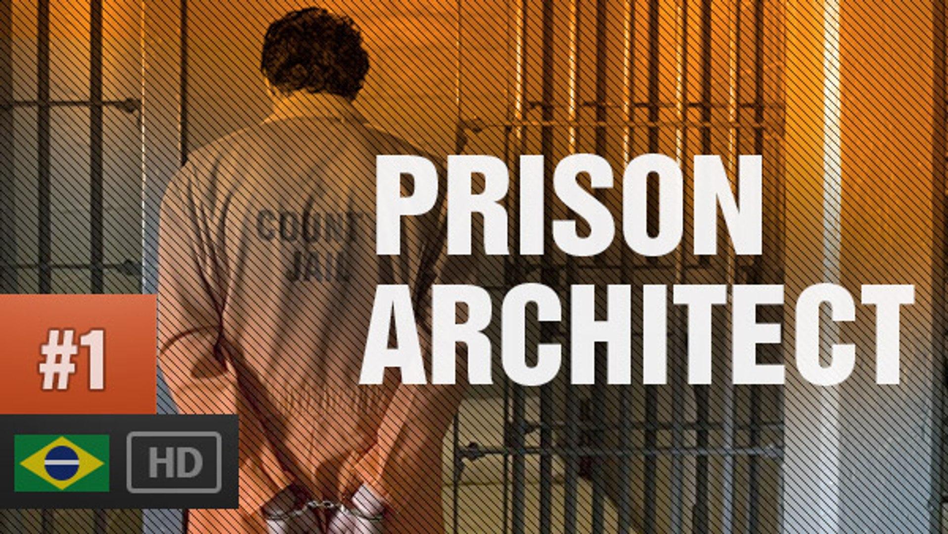 CONSTRUINDO PRISÃO É COMIGO MESMO   Prison Architect Gameplay Comentado PT-BR [1080p] #1