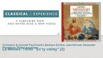 Georg-Friedrich Haëndel : Le Messie : Ténor Ev'ry valley (2)