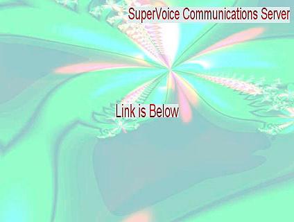 SuperVoice Communications Server Free Download – SuperVoice Communications Server (2015)