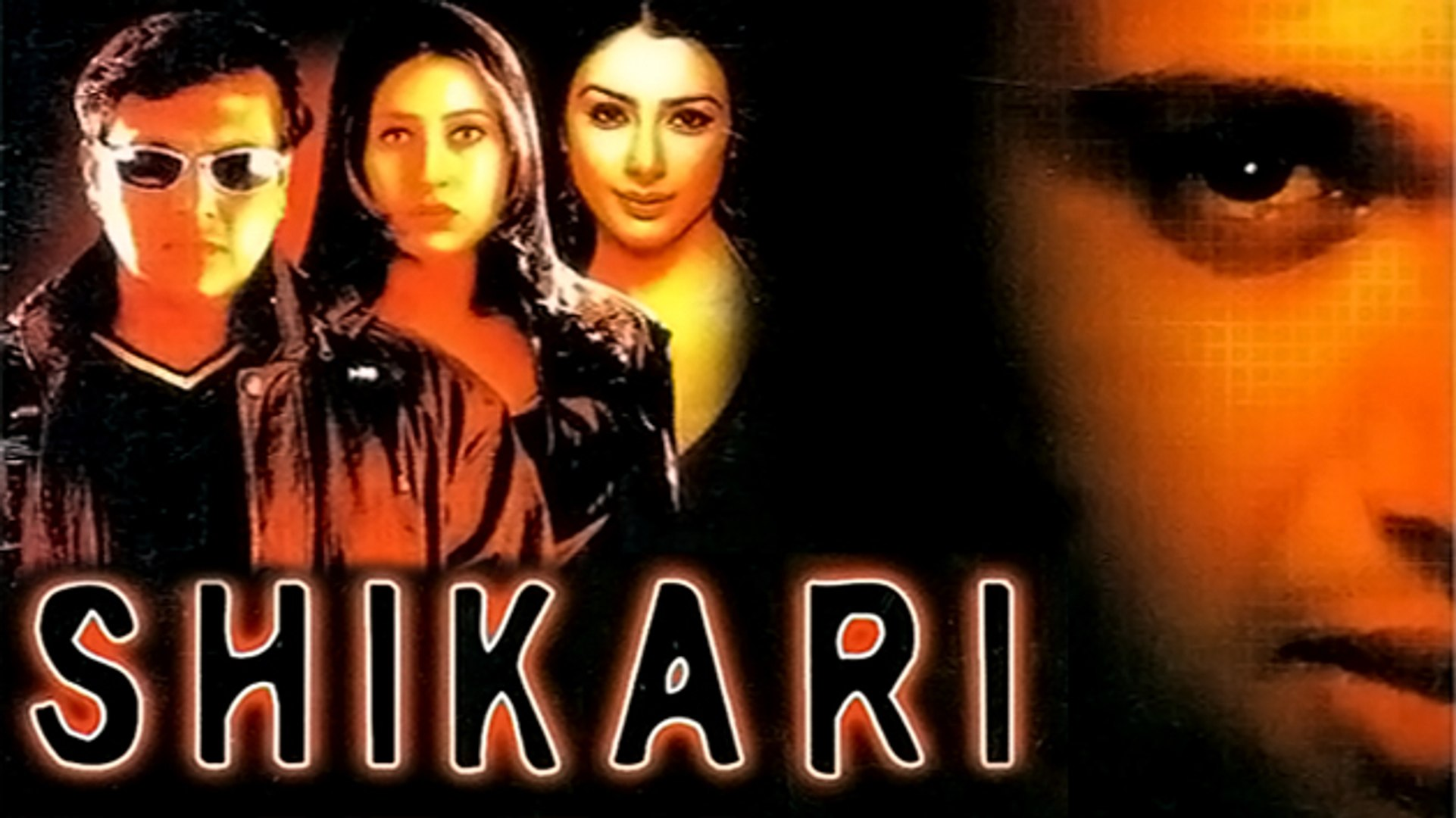 Shikari 2000 Full Movie Govinda Karishma Kapoor Tabu Kiran Kumar Johnny Lever