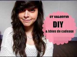 Saint Valentin: DIY + Idées de cadeaux