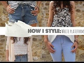 How I Style: Basket plateforme.