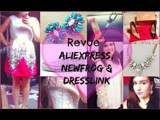 ✿ [ Revue n° 17 ] : Aliexpress, Newfrog & Dresslink
