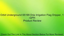 Orbit Underground 65199 Drip Irrigation Flag Dripper, 1-GPH Review