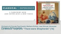 Georg-Friedrich Haëndel : Le Messie : Soprano There were Shepherds (14)