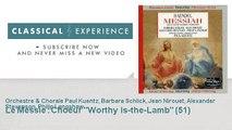 Georg-Friedrich Haëndel : Le Messie : Choeur Worthy is-the-Lamb (51)