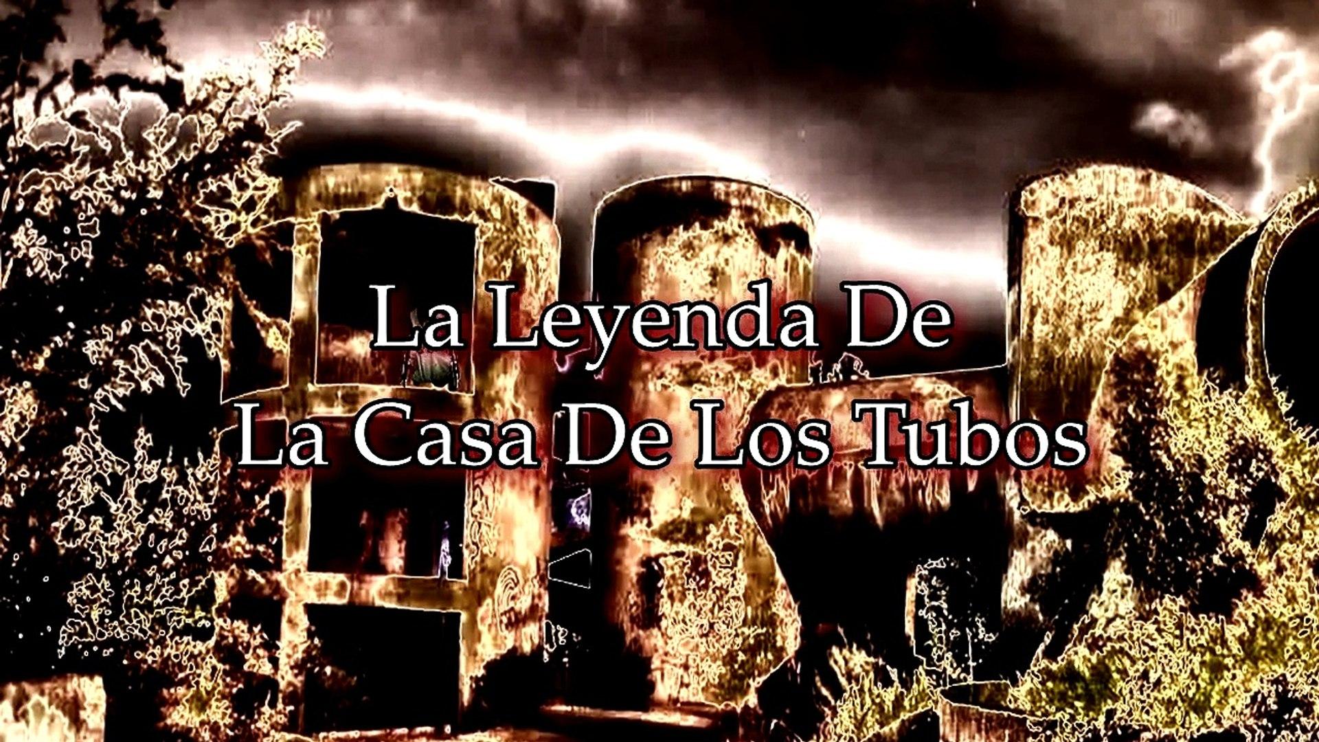 La Leyenda De La Casa De Los Tubos