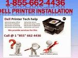 1_855 662 4436 DELL Printer Installation __ Driver installation