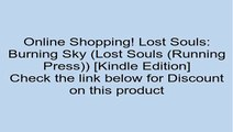 Download Lost Souls: Burning Sky (Lost Souls (Running Press)) [Kindle Edition] Review
