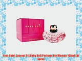 Yves Saint Laurent Ysl Baby Doll Perfume For Women 100ml Edt Spray