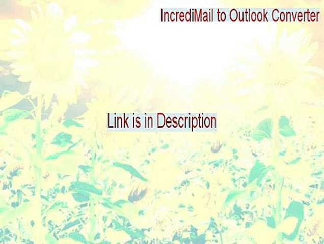 incredimail to outlook converter registration code
