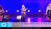 Danielle Haim Helps Tobias Jesso Jr. Pine on 'Without You'