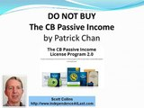 Do Not Buy CB Passive Income by Patrick Chan; CB Passive Income VIDEO REVIEW