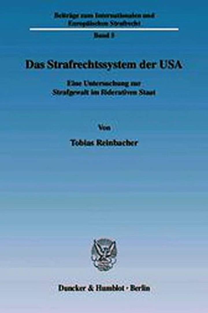 Download Das Strafrechtssystem der USA. ebook {PDF} {EPUB}