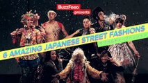 BuzzFeedVideo - 6 Japanese Street Styles That'll Blow Your Mind