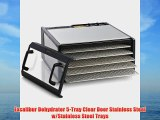 Excalibur Dehydrator 5-Tray Clear Door Stainless Steel w/Stainless Steel Trays
