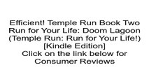 Download Temple Run Book Two Run for Your Life: Doom Lagoon (Temple Run: Run for Your Life!) [Kindle Edition] Review