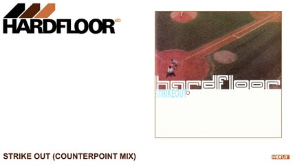 Hardfloor - Strike Out (Counterpoint Mix)